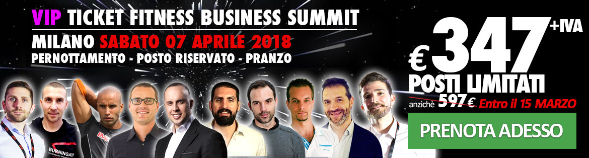 Biglietto VIP Fitness Business Summit 347€ + IVA