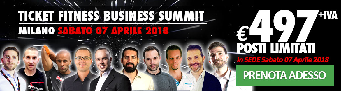 Biglietto Fitness Business Summit 497€ + IVA